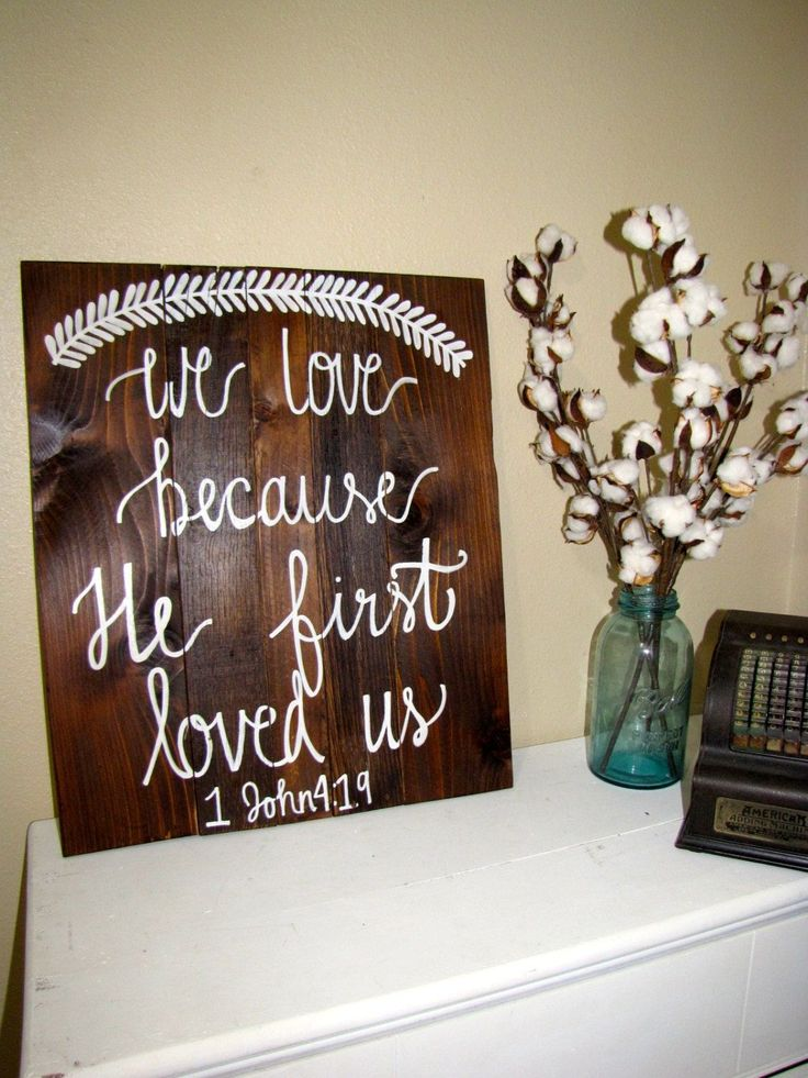 We Love Because He First Loved Us Wood Sign, Reclaimed Wood Sign, Wedding Decor, Rustic Home Decor, Bible Verse Sign, Wedding Sign by RestoreandSparkle on Etsy