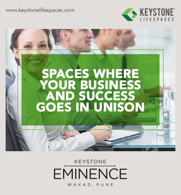 Keystone Eminence - Spaces where your business and success goes in unison www.keystonelifespaces.com #wakad #commercial #Office #Industry