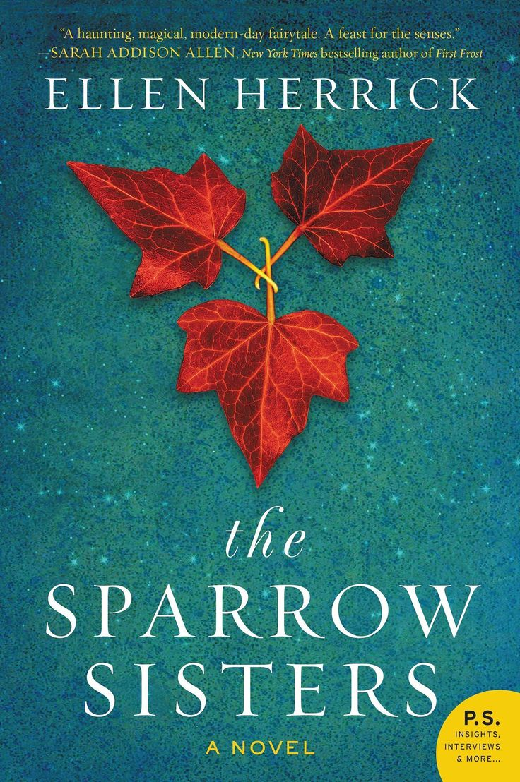 The Sparrow Sisters by Ellen Herrick, Out Sept. 1