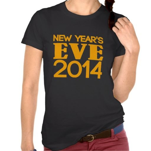 New Years Eve 2014 Tees. get it on : http://www.zazzle.com/new_years_eve_2014_tees-235565919321873058?rf=238054403704815742