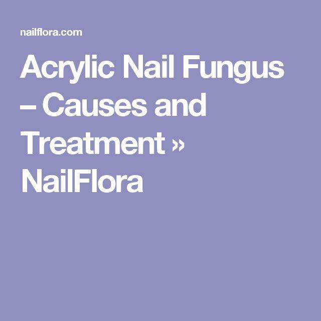 Acrylic Nail Fungus – Causes and Treatment » NailFlora