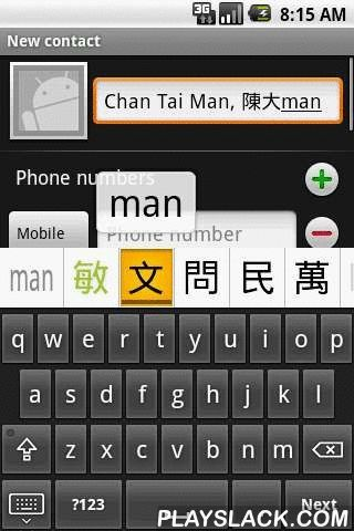 Cantonese Keyboard  Android App - playslack.com , Cantonese keyboard (廣東話拼音鍵盤) is an implementation of soft keyboard for the Google Android mobile operation system. It provides an interface for the entering of traditional and simplified Chinese characters on Android devices, by means of the Hong Kong Government Cantonese Romanisation convention (香港政府粵語拼音) and English-Chinese dictionary look up.* HK chars* 16 keyboard layouts* Selection history* Learning related words* Associated phrases* Eng…
