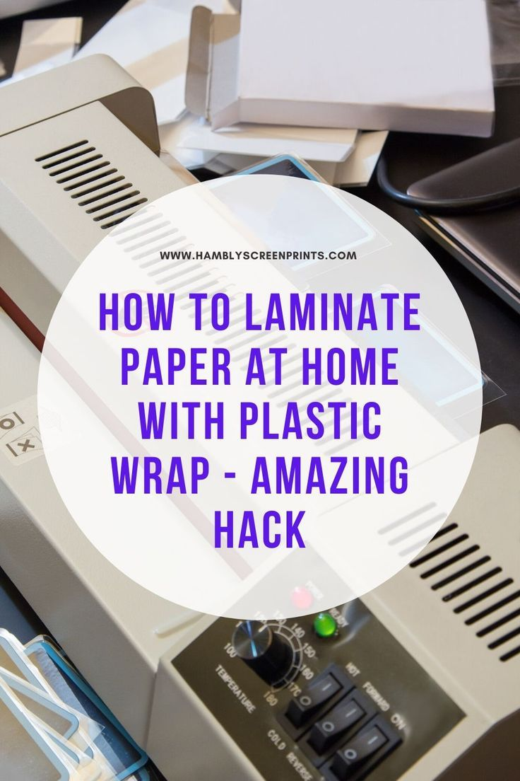 Amazing Hack Discover How To Laminate Paper At Home Using A Plastic Wrap Without A Laminating Machine Know The Cheap Method