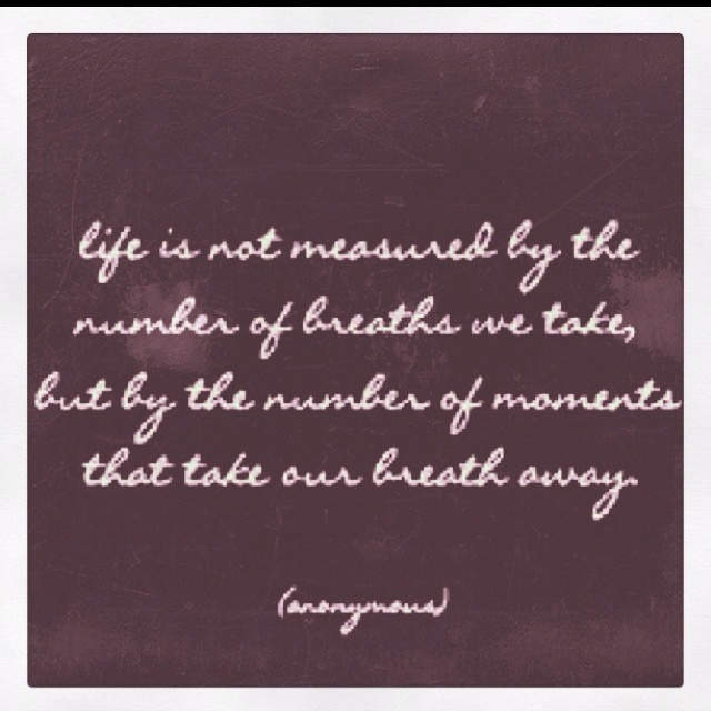 Life Is Not Measured By The Breaths Quote: Pin By Presley Gregg On Tattoos!