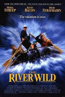 The River Wild is a 1994 thriller film directed by Curtis Hanson and starring Meryl Streep, Kevin Bacon, David Strathairn, John C. Reilly, and Joseph Mazzello. The story involves a family on a whitewater rafting trip who encounter two violent criminals in the wilderness.