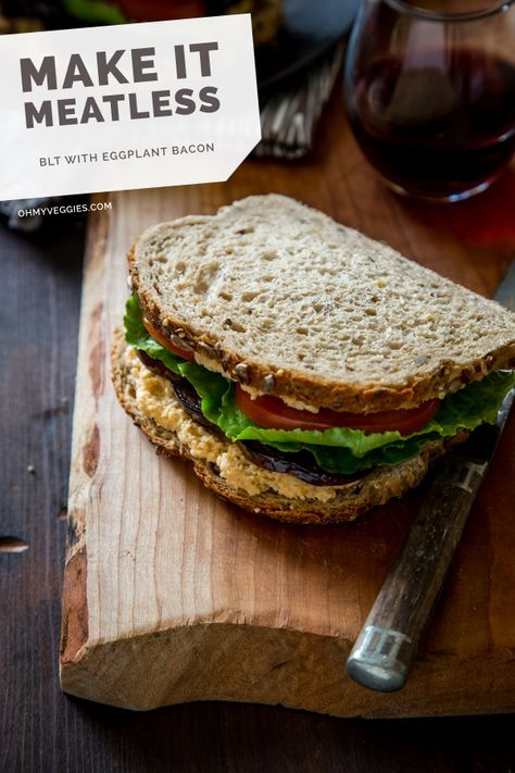 The Best Vegan BLT (With Eggplant Bacon!)