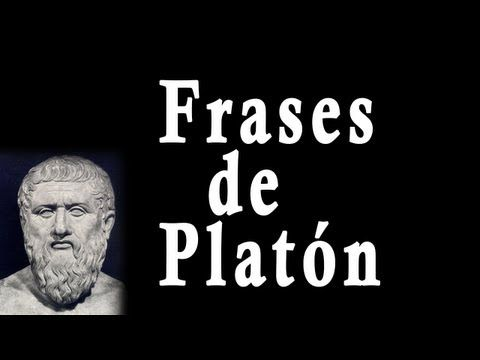Frases de Platón (filósofo griego) - Sus frases célebres, Famosas, Motivadoras - YouTube