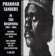 Pharoah Sanders  In the Beginning (1963-1964)