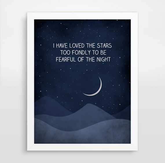 I have loved the stars too fondly quote art print, Universe Print, Astronomy Art Print, Wall Decor, Moon and stars
