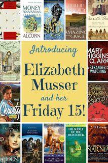 Iola's Christian Reads: Friday Fifteen: Elizabeth Musser