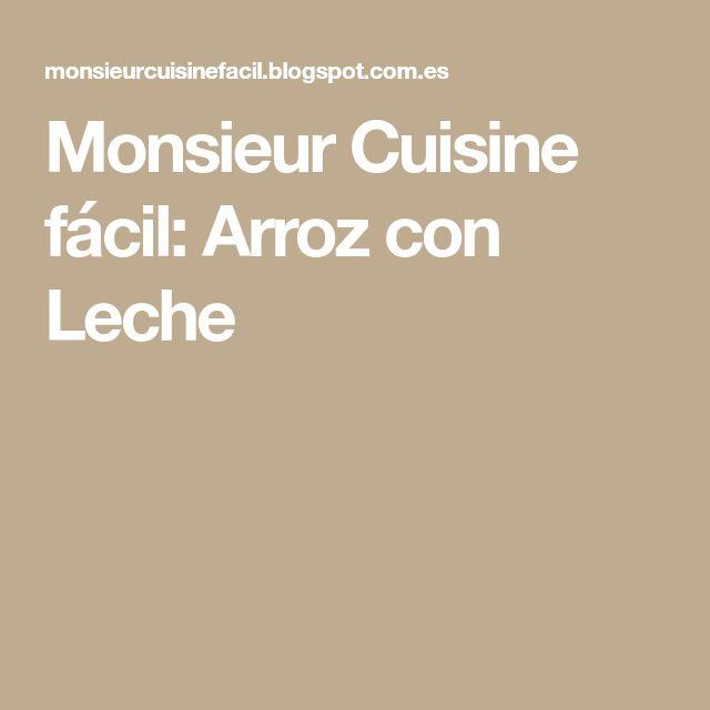 Monsieur Cuisine fácil: Arroz con Leche