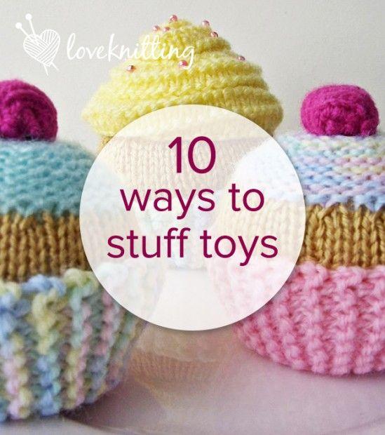 10 alternative ways to stuff knitted toys - http://blog.loveknitting.com/10-everyday-alternatives-to-toy-stuffing/?blog_page=/