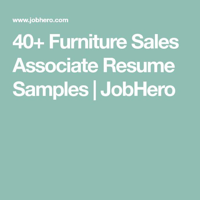 40+ Furniture Sales Associate Resume Samples | JobHero