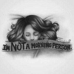 I'm NOT A Morning Person Kristina Webb