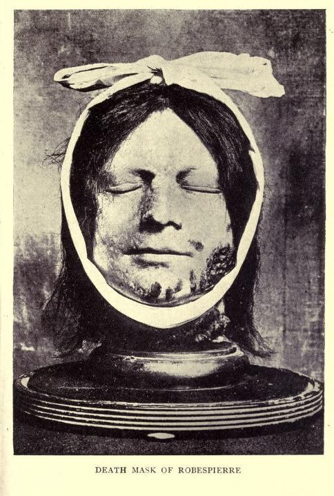 Death mask of Robespierre | French Revolution | Pinterest ...