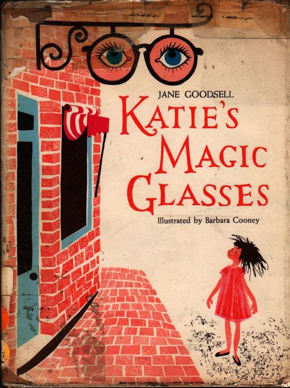 Katie's Magic Glasses - Jane Goodsell - Barbara Cooney - 1965 - Vintage Book