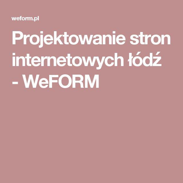 Projektowanie stron internetowych łódź - WeFORM