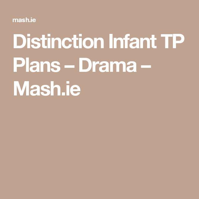 Distinction Infant TP Plans – Drama – Mash.ie