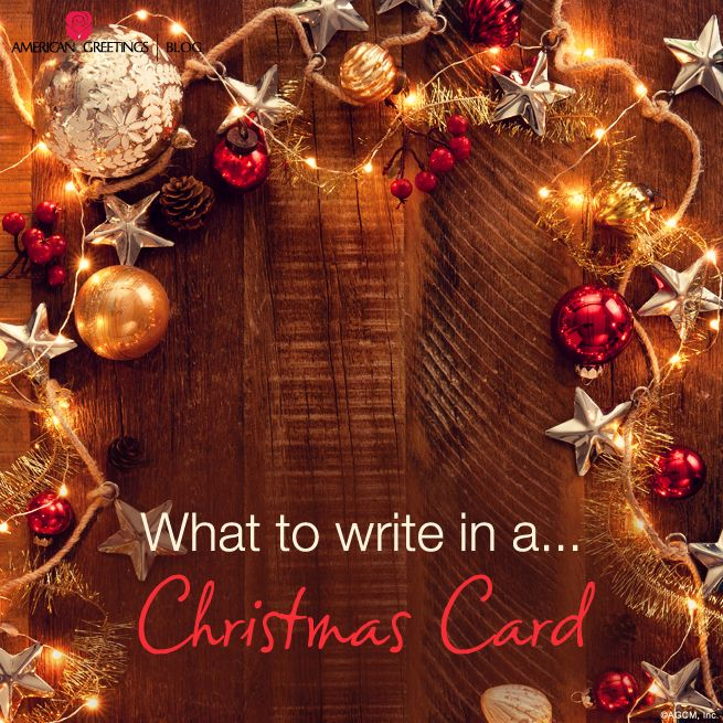 15 best what to write in a card images on pinterest american what to write in a christmas card christmas holidayschristmas cardsamerican m4hsunfo