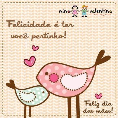 Aproveite o Dia das Mães para mostrar todo seu carinho com os cartões que a Nina Valentina preparou para você.