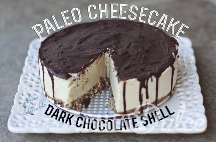 Paleo Cheesecake With a Dark Chocolate Shell #paleodulce