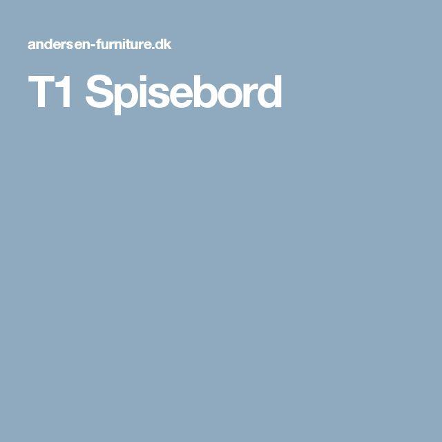 T1 Spisebord
