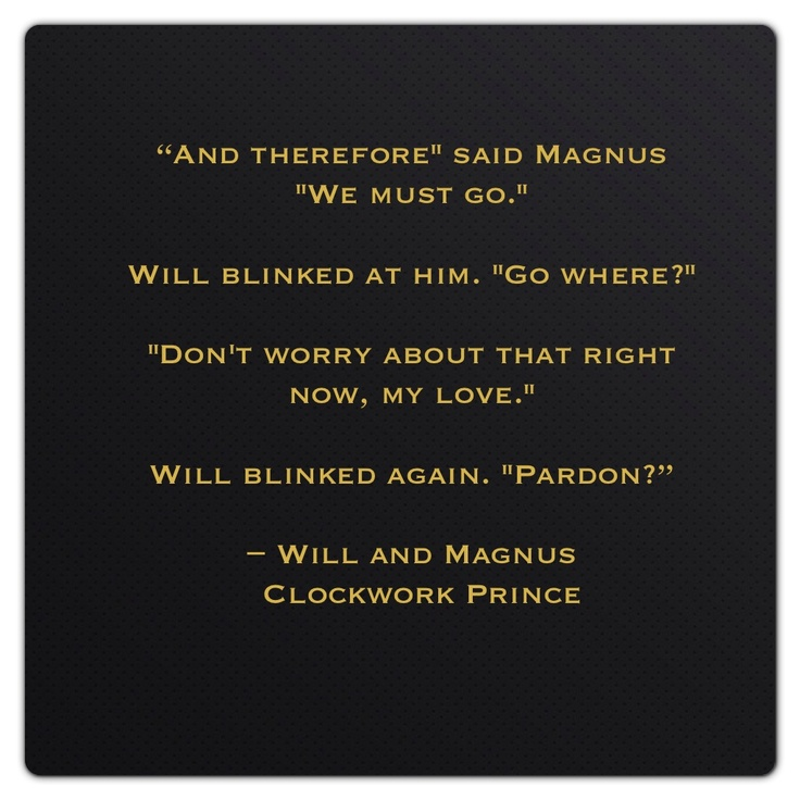 "William ""Will"" Herondale and Magnus Bane (Clockwork Prince by Cassandra Clare)"