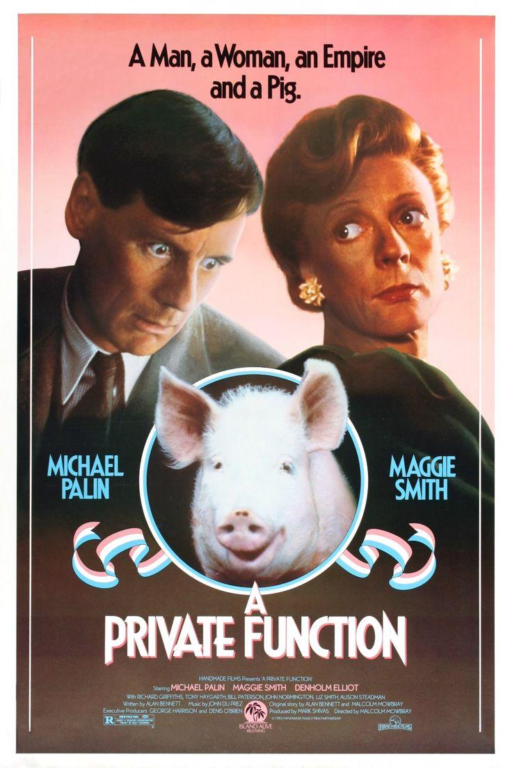 A Private Function (1984) Stars: Michael Palin, Maggie Smith, Liz Smith, Denholm Elliott, Richard Griffiths, Tony Haygarth, Jim Carter, Pete Postlethwaite ~ Director: Malcolm Mowbray (Maggie Smith won a BAFTA Award for Best Actress, Denholm Elliott won a BAFTA Award for Best Supporting Actor & Liz Smith won a BAFTA for Best Supporting Actress 1985)