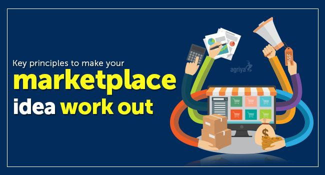 Key principles you should follow to make your #marketplace idea work out  To know more: http://www.clonescripts.co/2015/09/key-principles-marketplace-idea-workout.html