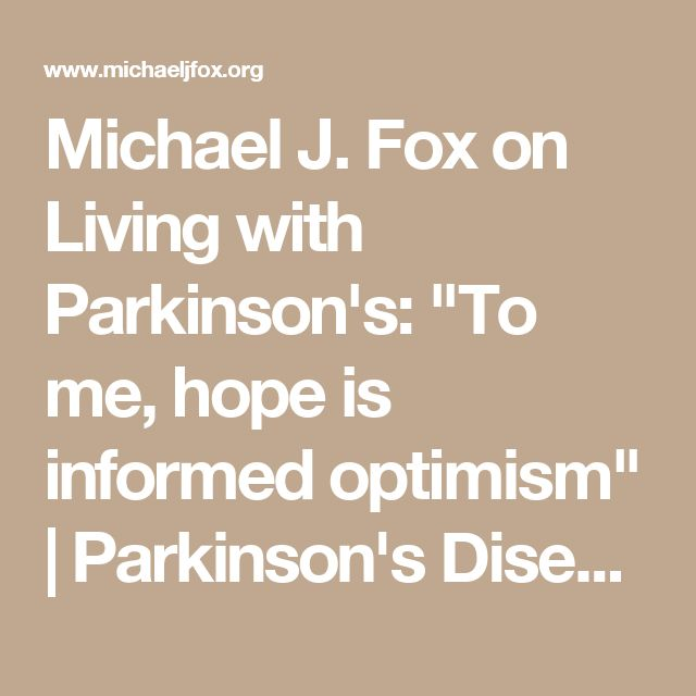 "Michael J. Fox on Living with Parkinson's: ""To me, hope is informed optimism"" 