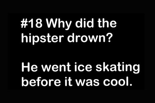 HIPSTER JOKES
