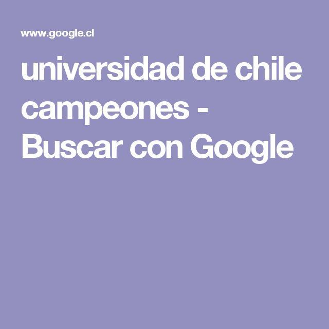 universidad de chile campeones - Buscar con Google