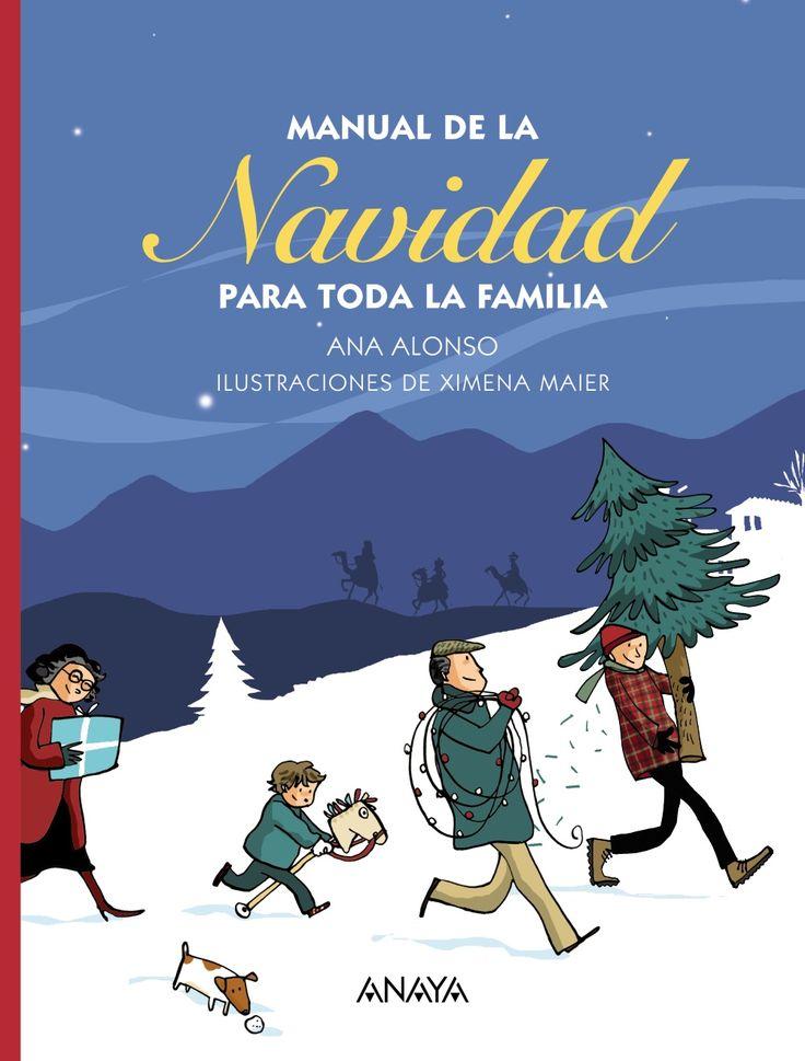 """""""Manual de la Navidad"""" - Ana Alonso (Editorial Anaya) #navidad"""