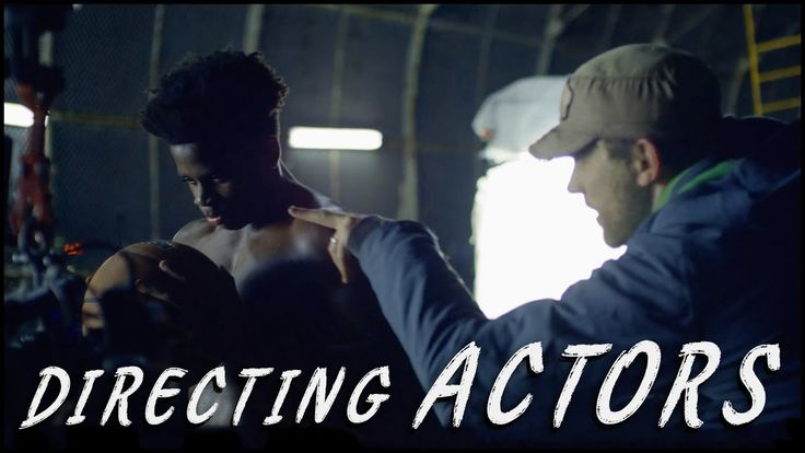 How to Direct New Actors - YouTube