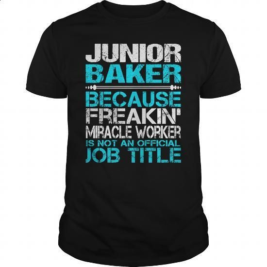 Awesome Tee For Junior Baker - #t shirt #college hoodies. I WANT THIS => https://www.sunfrog.com/LifeStyle/Awesome-Tee-For-Junior-Baker-123759925-Black-Guys.html?60505