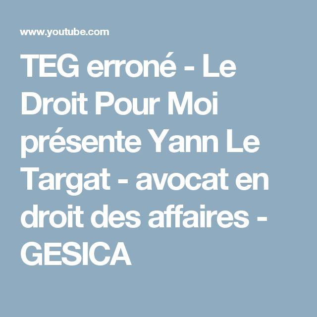 TEG erroné - Le Droit Pour Moi présente Yann Le Targat - avocat en droit des affaires - GESICA