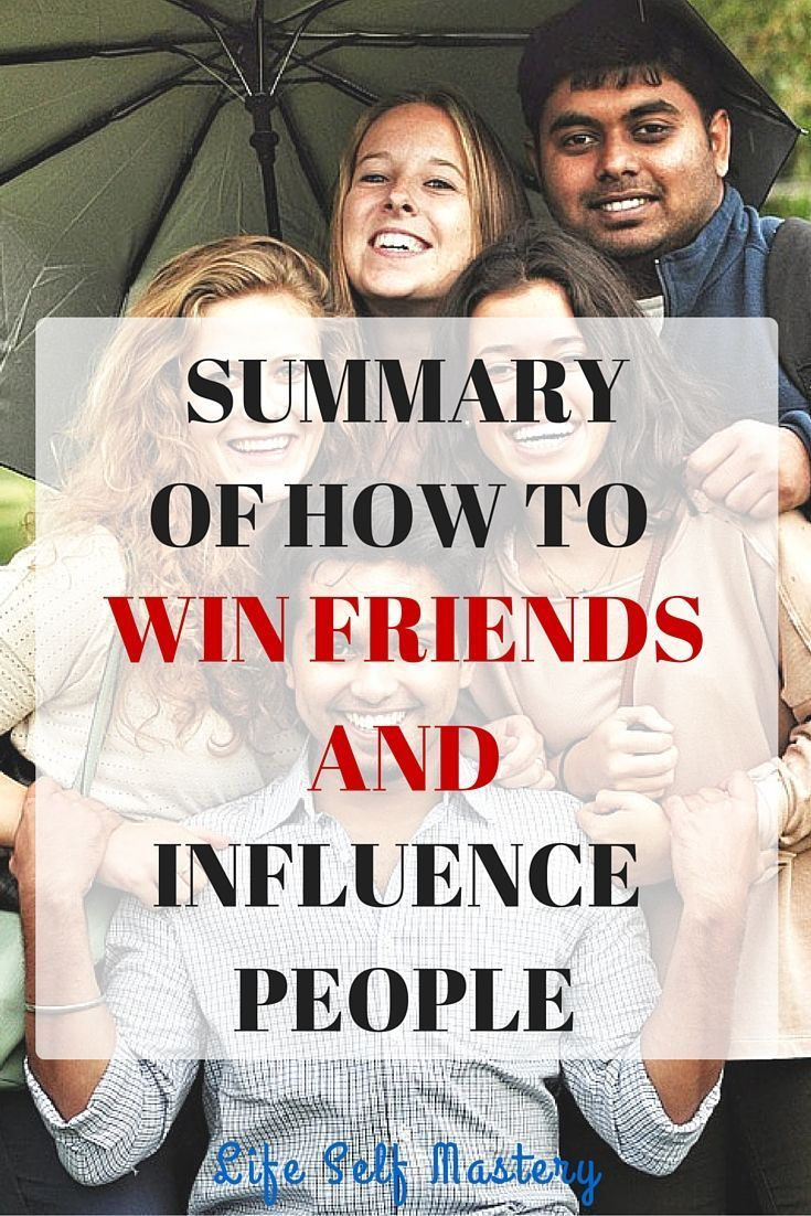 Summary of How to win friends and