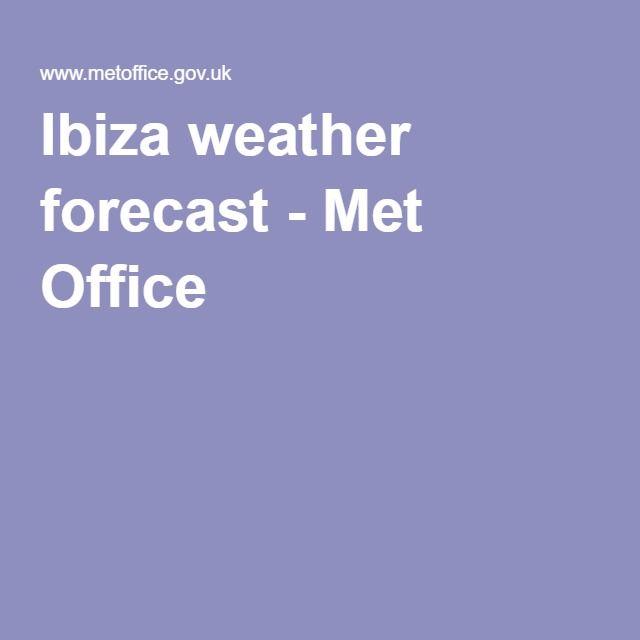 Ibiza weather forecast - Met Office