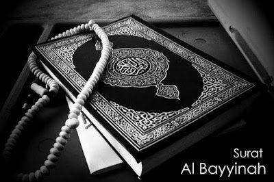Bacaan Surat Al-Bayyinah Arab Latin dan Terjemahannya