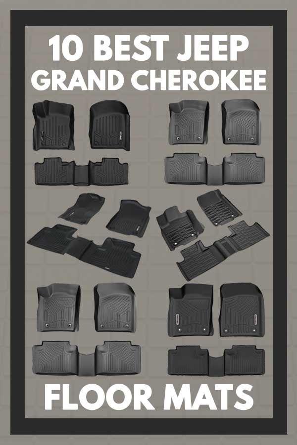 10 Best Jeep Grand Cherokee Floor Mats Vehicle Hq In 2020 Jeep