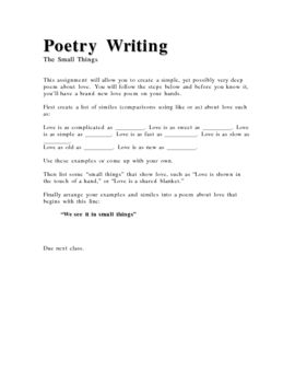 """Short assignment where students take a list of similies and turn them into a poem about """"the small things"""" in love and in life.Easy creative writing assignment for poetry.**********************************************************************Customer Tips: How to get TPT credit to use on future purchases: Go to your My Purchases page (you may need to login) under your MyTpT at the top of the page."""