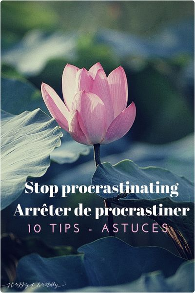 10-astuces-pour-arreter-de-procrastiner-10-tips-to-stop-procrastinating