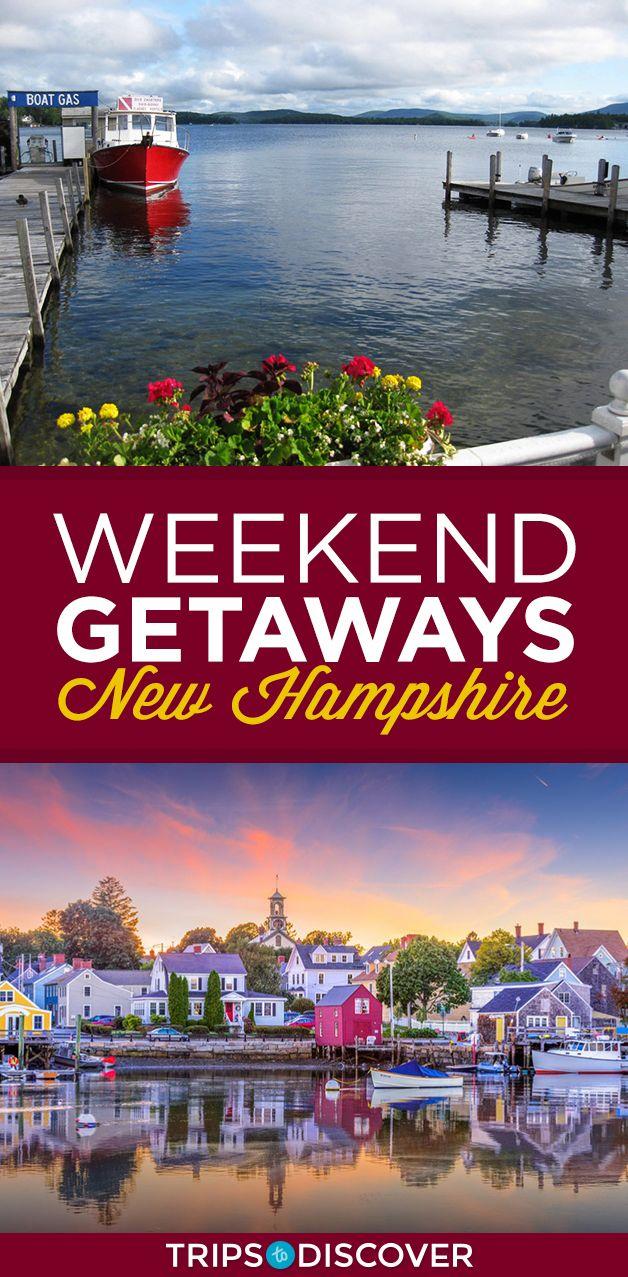 8 Best Weekend Getaways in New Hampshire