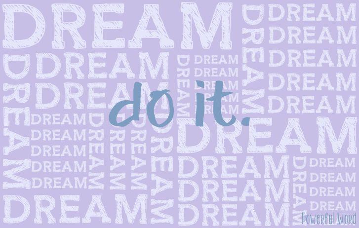 #dream #justdoit #powerfulword #mbijak