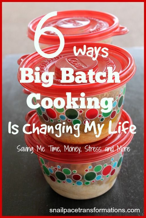 How big batch cooking can free up time, save money and more.