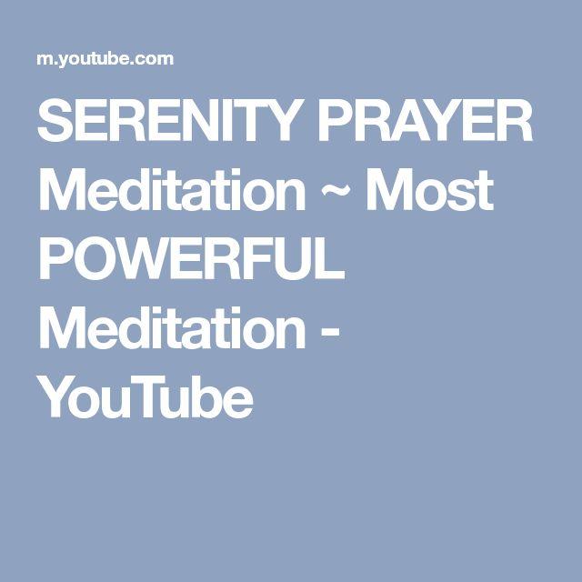 SERENITY PRAYER Meditation ~ Most POWERFUL Meditation - YouTube