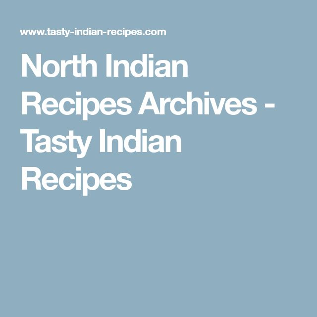 North Indian Recipes Archives - Tasty Indian Recipes