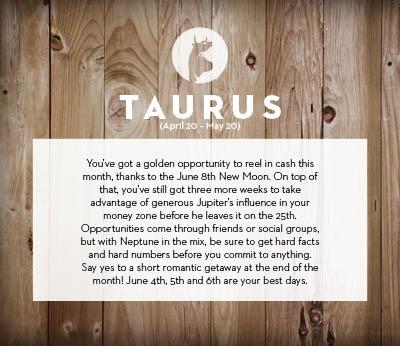 June horoscope 2013 Taurus