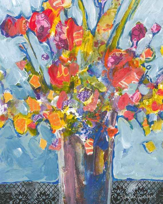 Flowers in Vase No2  8x10 original mixed media painting on paper    There are always flowers for those who want to see them. — Henri Matisse