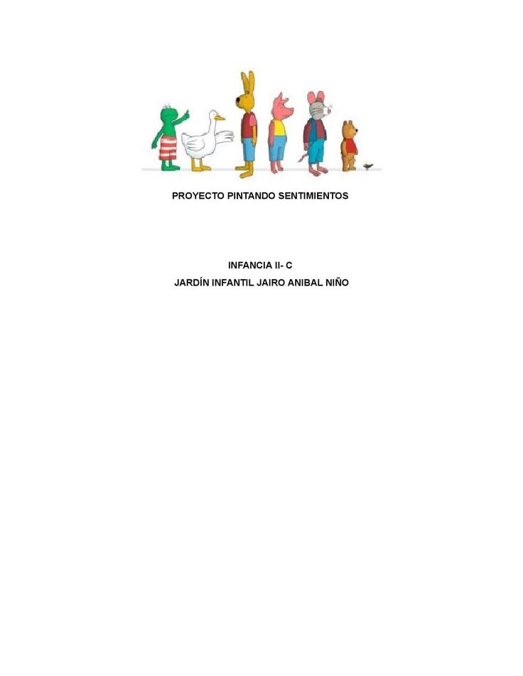 PROYECTO PINTANDO SENTIMIENTOS INFANCIA II- C JARDÍN INFANTIL JAIRO ANIBAL NIÑO
